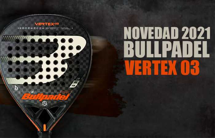 bullpadel-vertex-3-2021
