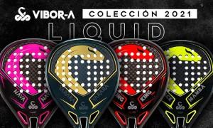 palas-vibora-liquid-coleccion-2021